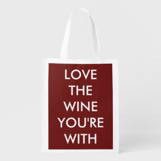 Love The Wine You're With Market Totes