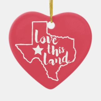 Love This Land, Texas Forever Christmas Ornament