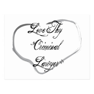 Love Thy Criminal Lawyer Postcard