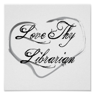 Love Thy Librarian Poster