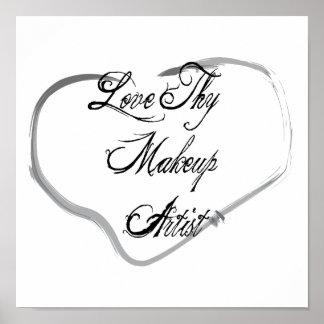 Love Thy Makeup Artist Poster