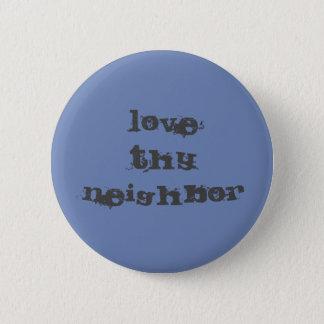 Love Thy Neighbor button