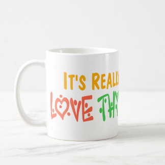 Love Thy Neighbor Coffee Mug