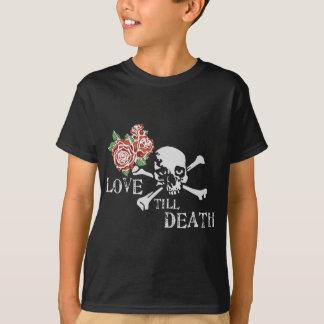 love till death skull rose T-Shirt