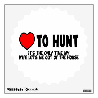 Love To Hunt Wall Sticker
