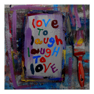 love to laugh laugh to love poster