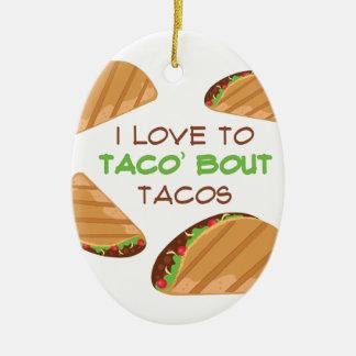 Love To Taco Ceramic Ornament