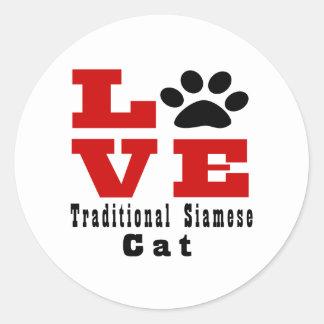 Love Traditional Siamese Cat Designes Round Sticker