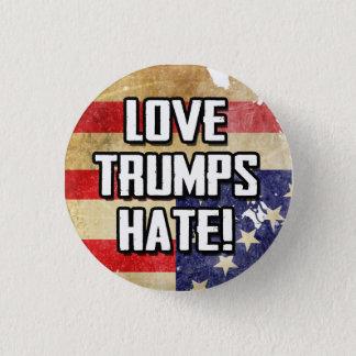 Love Trumps Hate 1 Inch Round Button