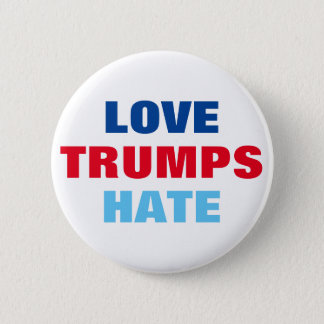 Love Trumps Hate 2 Inch Round Button
