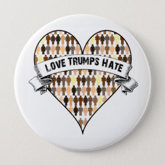 Love Trumps Hate 4 Inch Round Button