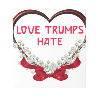 love trumps hate donald gift t shirt notepad