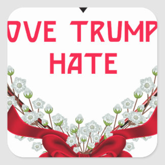 love trumps hate donald gift t shirt square sticker