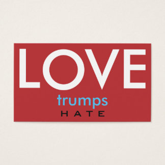 LOVE trumps HATE III Business Card