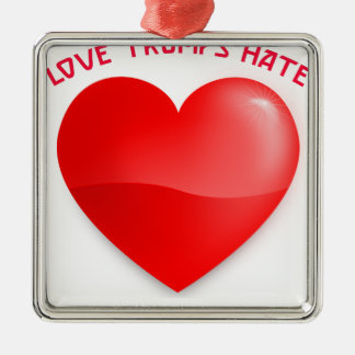 love trumps hate metal ornament