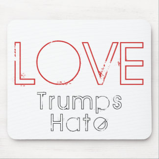 LOVE Trumps Hate Mousepad