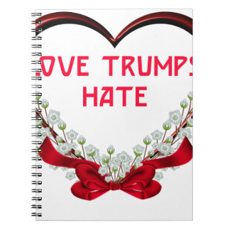 love trumps hate notebooks