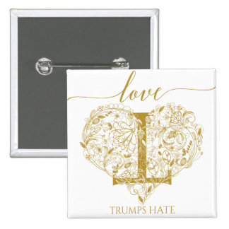 Love Trumps Hate Pin - Floral Heart and Inverse T