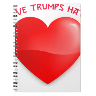 love trumps hate spiral notebook