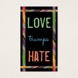 LOVE trumps HATE XX Business Card