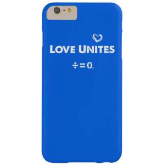 Love Unites Positive Unity Quote Barely There iPhone 6 Plus Case