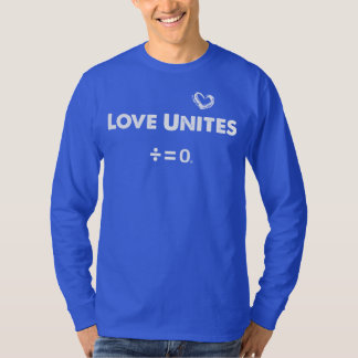 Love Unites Positive Unity Quote T-Shirt
