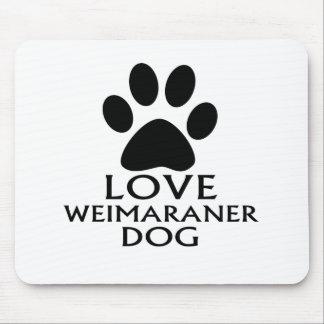 LOVE WEIMARANER DOG DESIGNS MOUSE PAD