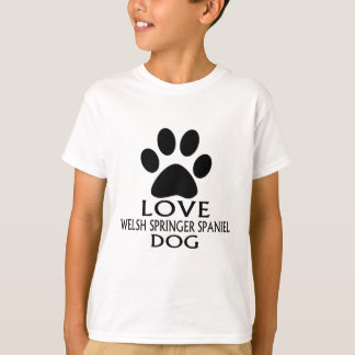 LOVE WELSH SPRINGER SPANIEL DOG DESIGNS T-Shirt
