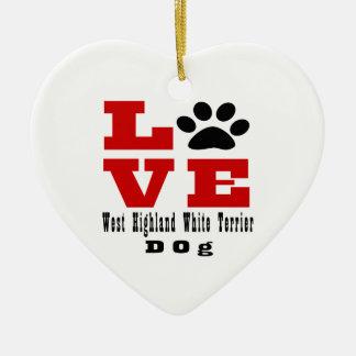 Love West Highland White Terrier Dog Designes Ceramic Heart Ornament