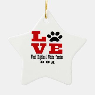 Love West Highland White Terrier Dog Designes Ceramic Star Ornament