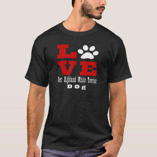 Love West Highland White Terrier Dog Designes T-Shirt
