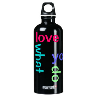 Love what you do water bottle