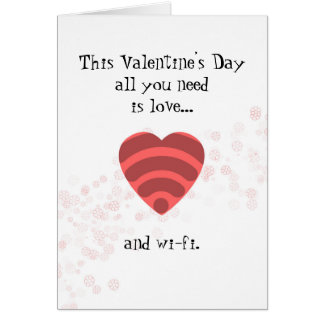 Love & Wi-Fi - Romantic Valentine's Day Card