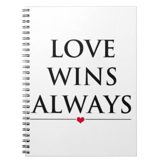Love Wins Always Notebook