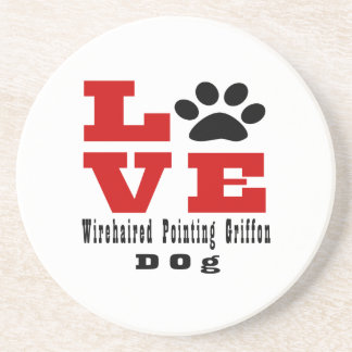 Love Wirehaired Pointing Griffon Dog Designes Coaster