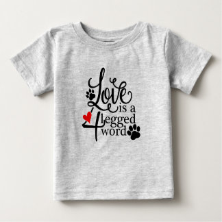 Love With 4 Legs Baby T-Shirt