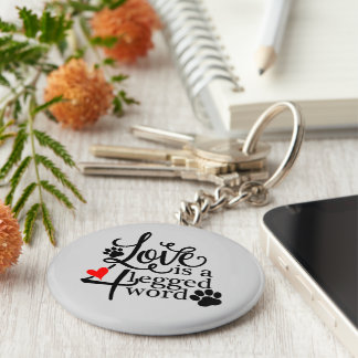 Love With 4 Legs Keychain