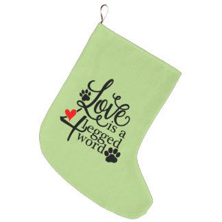 Love With 4 Legs Large Christmas Stocking