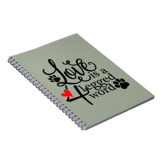 Love With 4 Legs Spiral Notebook