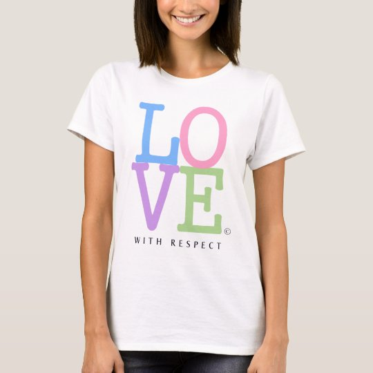 LOVE, With Respect Iconic Rainbow Love Design T-Shirt