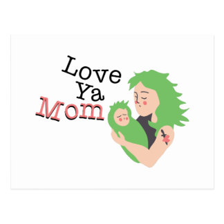 Love Ya Mom Postcard