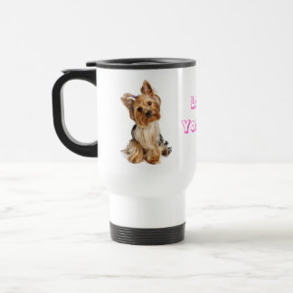 Love Yorkie Yorkshire Terrier Puppy Dog Travel Mug