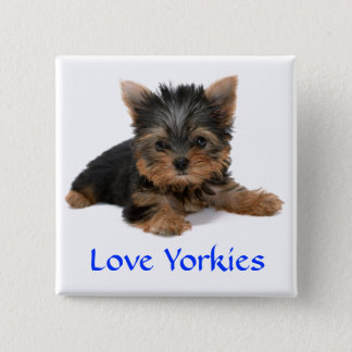 Love Yorkies Puppy Button Pin