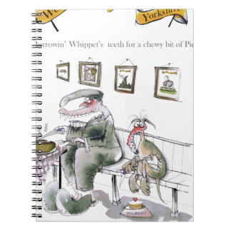 love yorkshire borrowing whippets teeth notebook