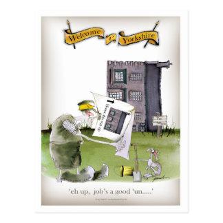 love yorkshire 'ey up, jobs a good 'un' postcard