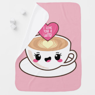Love You A Latte Baby Blanket