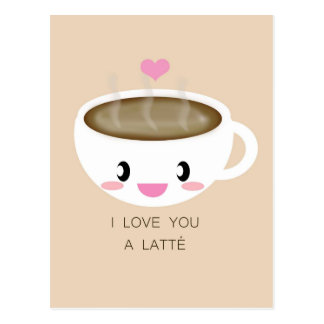 Love You a Latté Postcard