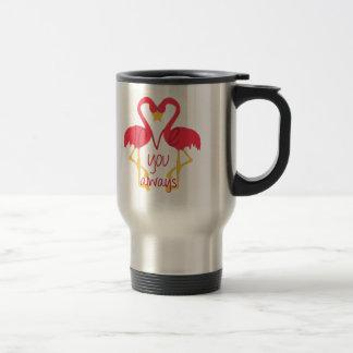 Love You Always Flamingo Travel Mug