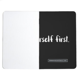 Love You and love yourself First Journal