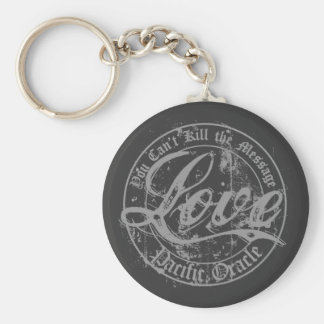 Love - You Can't Kill the Message Keychain